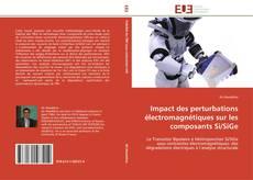 Capa do livro de Impact des perturbations électromagnétiques sur les composants Si/SiGe