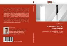 Capa do livro de DU MARXISME AU CHAMANISME