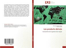 Portada del libro de Les produits dérivés