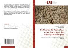 Bookcover of L'influence de l'opérateur et les écarts pour des essais géotechniques