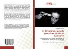 Capa do livro de Le témoignage dans la procédure pénale au Cameroun