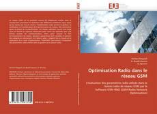 Couverture de Optimisation Radio dans le réseau GSM