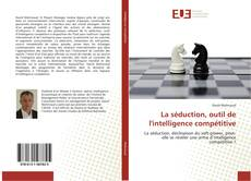 Capa do livro de La séduction, outil de l'intelligence compétitive