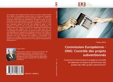 Copertina di Commission Européenne - ONG: Contrôle des projets subventionnés