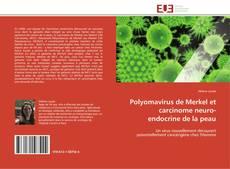 Обложка Polyomavirus de Merkel et carcinome neuro-endocrine de la peau