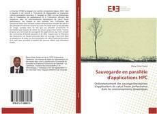 Bookcover of Sauvegarde en parallèle d'applications HPC