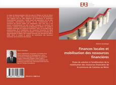 Bookcover of Finances locales et mobilisation des ressources financières