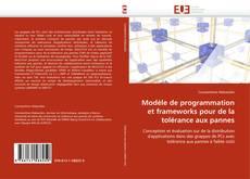 Bookcover of Modèle de programmation et frameworks pour de la tolérance aux pannes