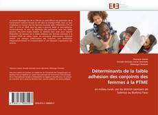 Copertina di Déterminants de la faible adhésion des conjoints des femmes à la PTME
