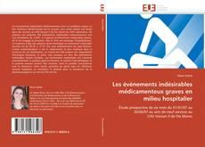 Bookcover of Les événements indésirables médicamenteux graves en milieu hospitalier