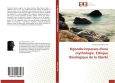 Capa do livro de Ngondo:impasses d'une mythologie. Ethique théologique de la liberté