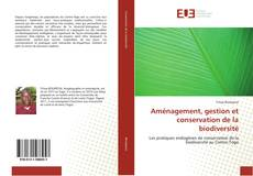 Couverture de Aménagement, gestion et conservation de la biodiversité