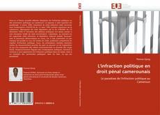 Buchcover von L'infraction politique en droit pénal camerounais