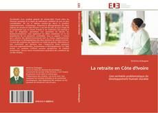 Bookcover of La retraite en Côte d'Ivoire