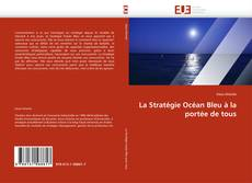 Bookcover of La Stratégie Océan Bleu à la portée de tous