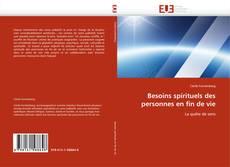 Buchcover von Besoins spirituels des personnes en fin de vie