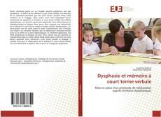 Обложка Dysphasie et mémoire à court terme verbale