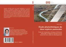 Copertina di Étude phytochimiques de deux espèces pastorales