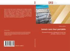 Bookcover of Jamais sans leur portable