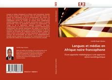 Couverture de Langues et médias en Afrique noire francophone