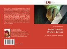 Bookcover of Sauver la Santé:  Droits et Devoirs