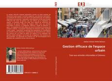 Capa do livro de Gestion éfficace de l'espace urbain
