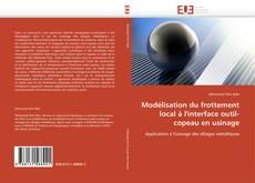 Обложка Modélisation du frottement local à l'interface outil-copeau en usinage