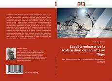 Bookcover of Les déterminants de la scolarisation des enfants au Niger