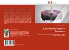 Bookcover of La piraterie musicale au Cameroun
