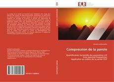 Compression de la parole kitap kapağı