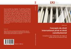 Bookcover of Concepts du droit international privé et droit constitutionnel