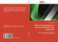 Couverture de Mémoire pédagogique à base d'annotations pour l'apprenant