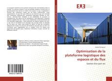 Couverture de Optimisation de la plateforme logistique des espaces et du flux