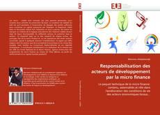 Обложка Responsabilisation des acteurs de développement par la micro finance