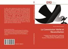 Couverture de La Commission Vérité et Réconciliation