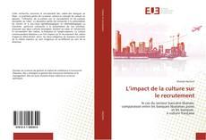 Capa do livro de L'impact de la culture sur le recrutement