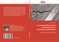 Bookcover of La personnalité comme modulateur de la réactivité émotionnelle