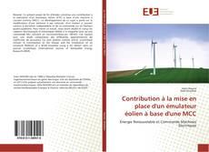 Couverture de Contribution à la mise en place d'un émulateur éolien à base d'une MCC