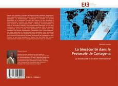 Portada del libro de La biosécurité dans le Protocole de Cartagena