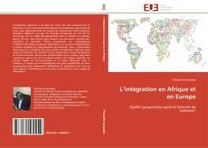 Bookcover of L'intégration en Afrique et en Europe
