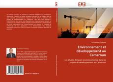 Environnement et développement au Cameroun的封面