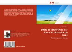 Bookcover of Effets de cohabitation des époux en séparation de corps