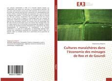 Bookcover of Cultures maraîchères dans l'économie des ménages de Reo et de Goundi