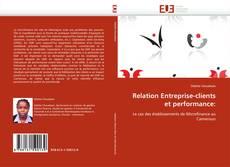 Relation Entreprise-clients et performance:的封面