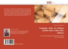 Couverture de Langage, style, et critique sociale dans Tahar Ben Jelloun
