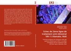 Bookcover of Echec de 2ème ligne de traitement anti-rétroviral VIH-1 à Bamako, Mali