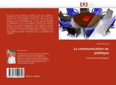 La communication en politique的封面