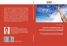 Bookcover of Savoirs traditionnels et environnement au Sénégal