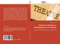 Bookcover of Festival de théâtre et développement en Afrique