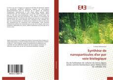 Buchcover von Synthèse de nanoparticules d'or par voie biologique